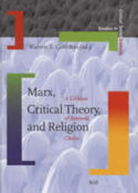 Marx, Critical Theory, and Religion, Brill
